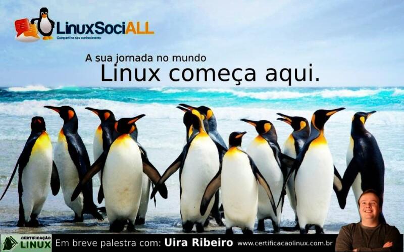 Palestra sobre Certificação LPI grátis é na LinuxSociALL