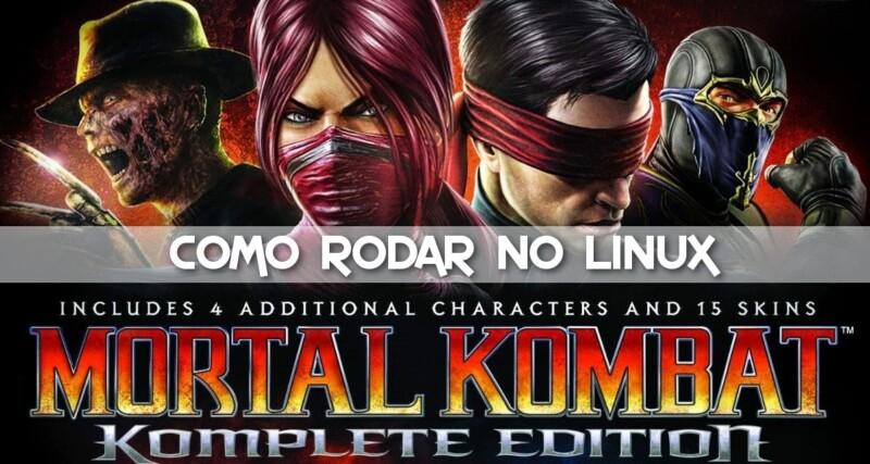 Como rodar o Mortal Kombat 9 no Linux pelo WINE