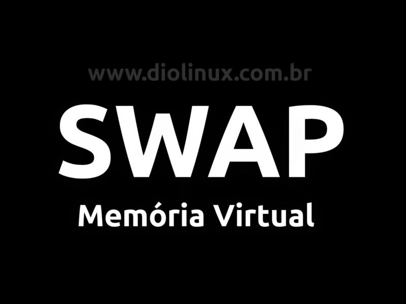 O que é a memória SWAP?