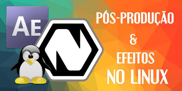 Alternativa ao Adobe After Effects para Linux, conheça o Natron