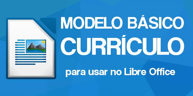 Como criar um currículo básico no Libre Office