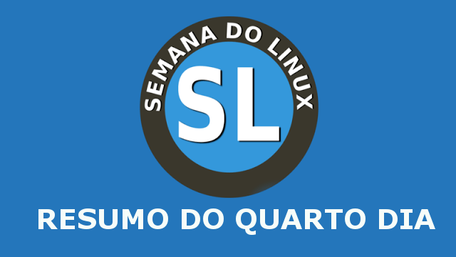Semana do Linux: Resumo do quarto dia