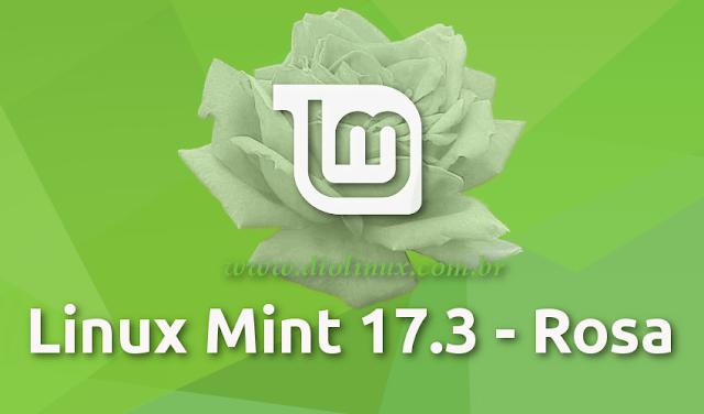 "Lançado Linux Mint 17.3 ""Rosa"" nas versões Cinnamon e MATE"