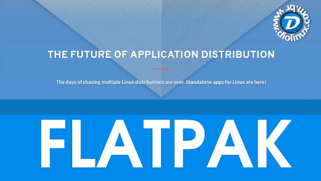 Conheça o Flatpak, um formato de empacotamento concorrente ao Snap