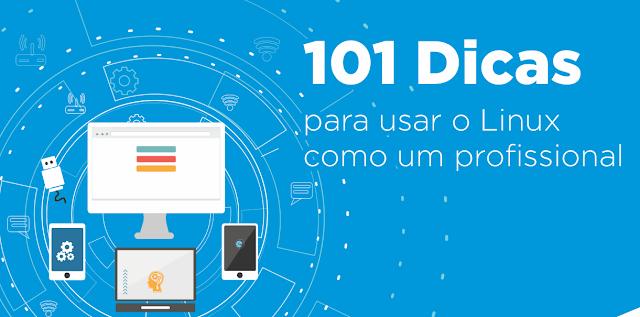 Baixe o E-book: 101 dicas para você usar Linux como um profissional
