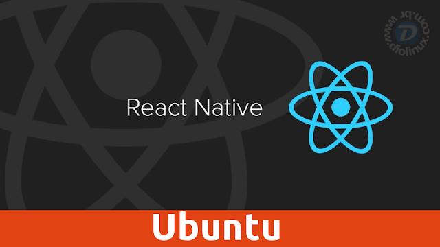 Ubuntu recebe suporte ao React Native