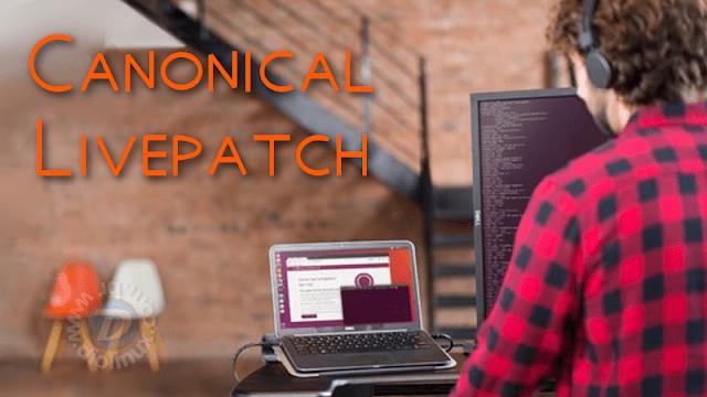 Canonical libera o Livepatch para o Kernel Linux do Ubuntu gratuitamente