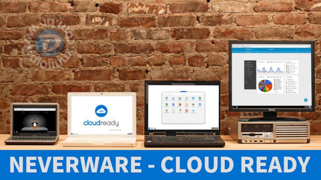 CloudReady - O mais perto que você vai chegar do Chrome OS