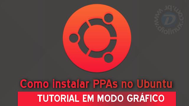 Como instalar PPAs no Ubuntu em modo gráfico