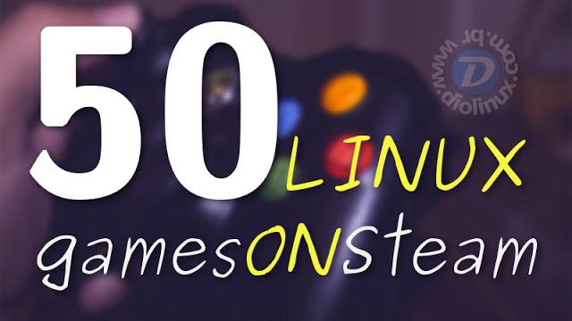 50 ótimos games para Linux que você pode jogar através da Steam