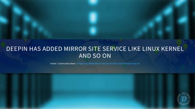 Deepin recebe suporte para novos Mirrors ao redor do mundo