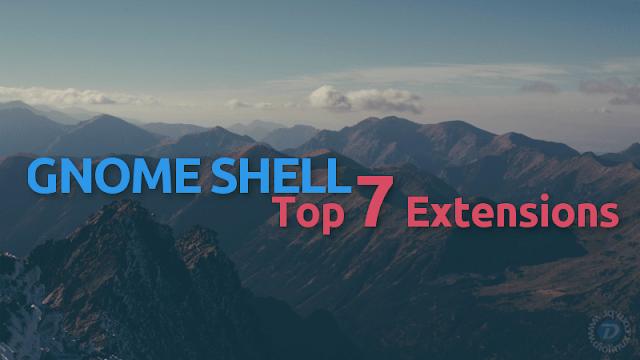 Minhas 7 extensões favoritas para o GNOME Shell