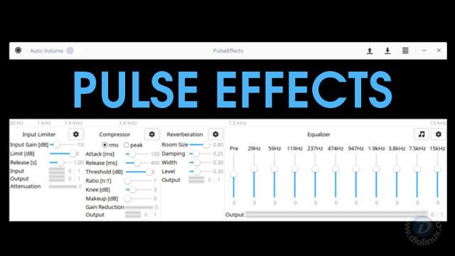 PulseEffects - Um equalizador de som poderoso para Linux