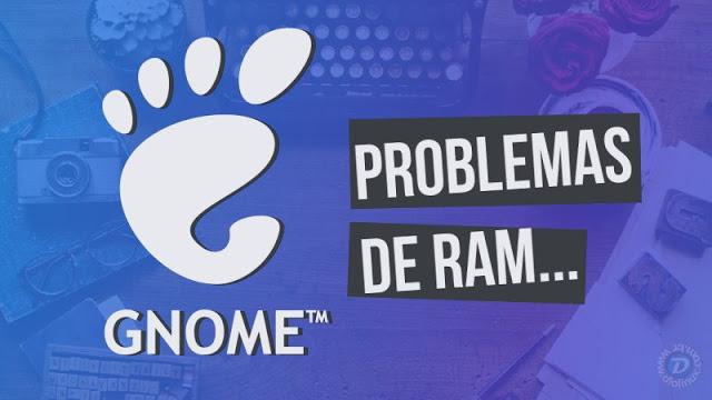 """Confirmado: GNOME Shell realmente sofre """"Leaks de RAM'"""