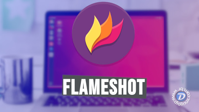 Flameshot, mais uma ótima ferramenta de PrintScreen para Linux