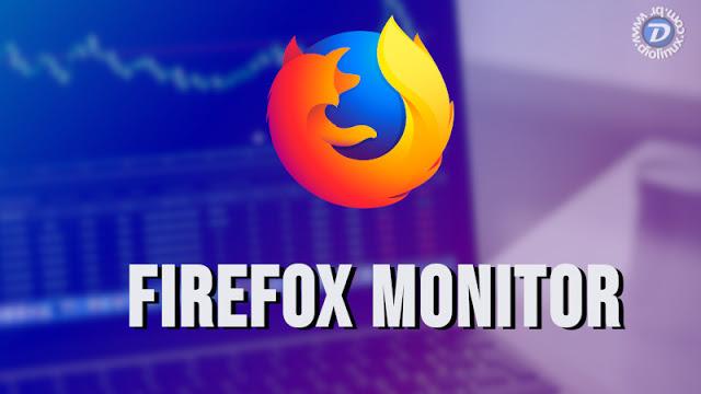 Firefox Monitor - Conheça a ferramenta da Mozilla que lhe ajuda a proteger o seu e-mail