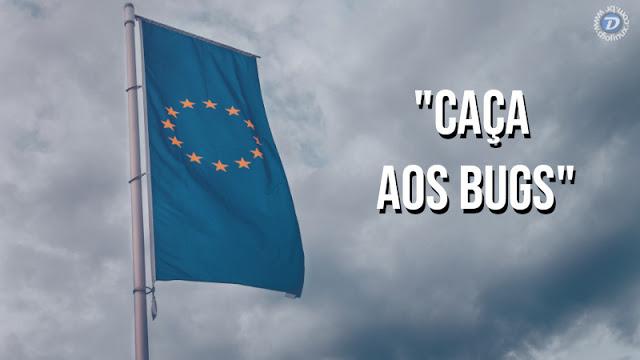 UE vai começar a dar recompensas para quem achar bugs de segurança em projetos Open Source