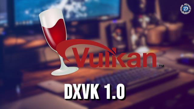 Lançada versão 1.0 do DxVK