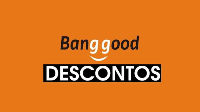 As melhores ofertas da Banggood para você!