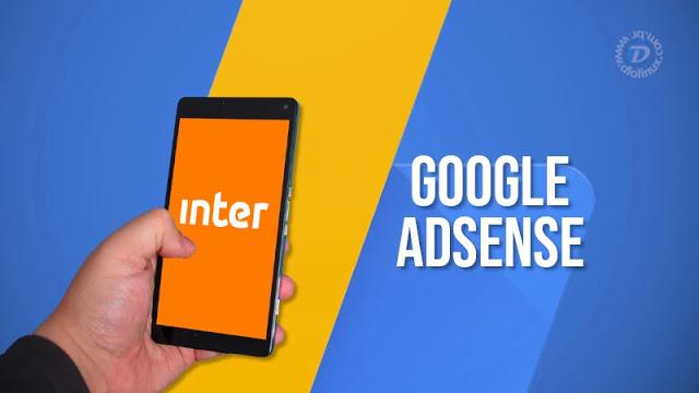 Agora você pode receber o seu Google Adsense no Banco Inter