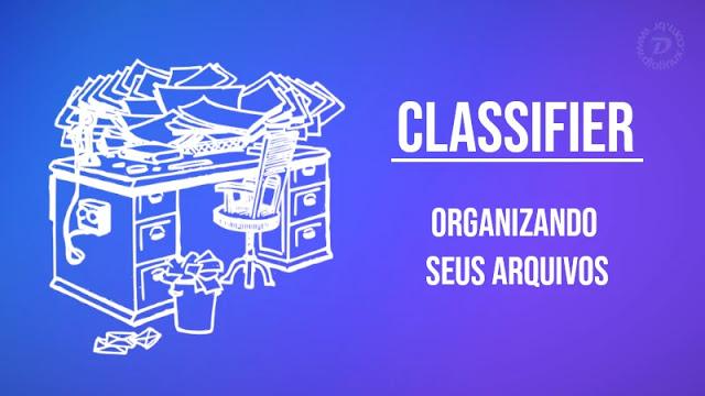 Organize seus arquivos via terminal com o Classifier