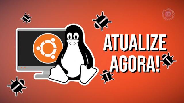 Atualize o Ubuntu agora, para corrigir falha no Kernel
