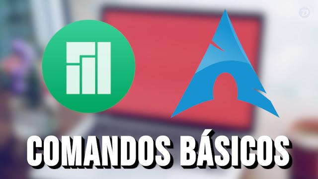 Comandos básicos para quem está chegando ao Arch Linux e Manjaro