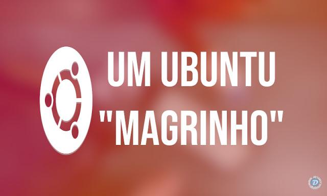 Criando um Ubuntu GNOME MEGA Minimal!