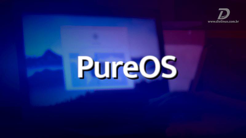 PureOS tem versão estável lançada!
