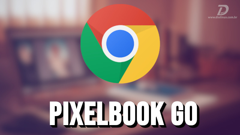 Pixelbook Go será o sucessor do Pixelbook e com tela em 4k