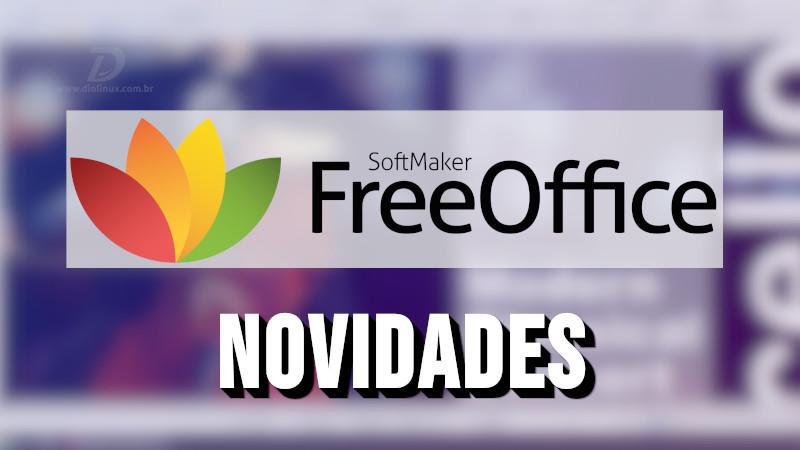 FreeOffice tem nova versão e com novidades muito boas