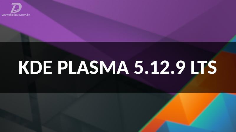 KDE Plasma 5.12.9 LTS lançado