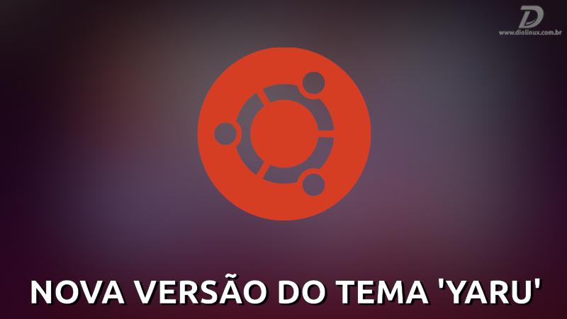 Ubuntu 19.10 ganhará nova versão do tema 'Yaru'