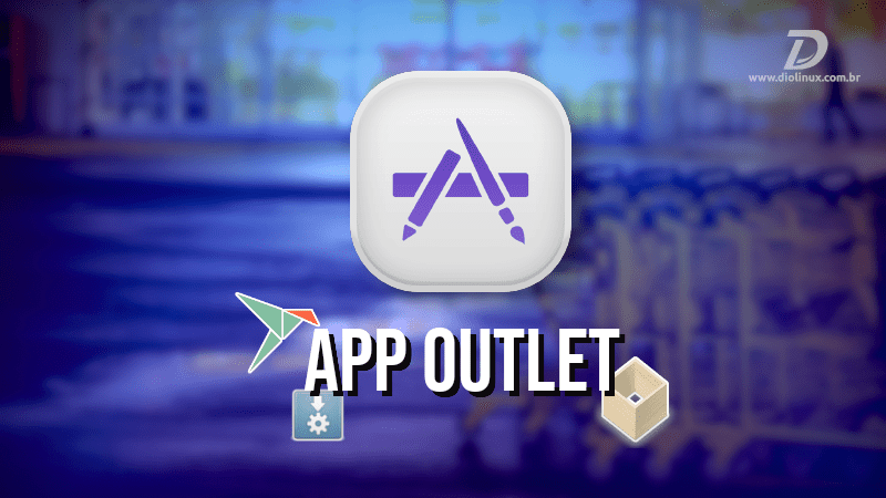 "App Outlet o ""sucessor"" do Linux App Store"