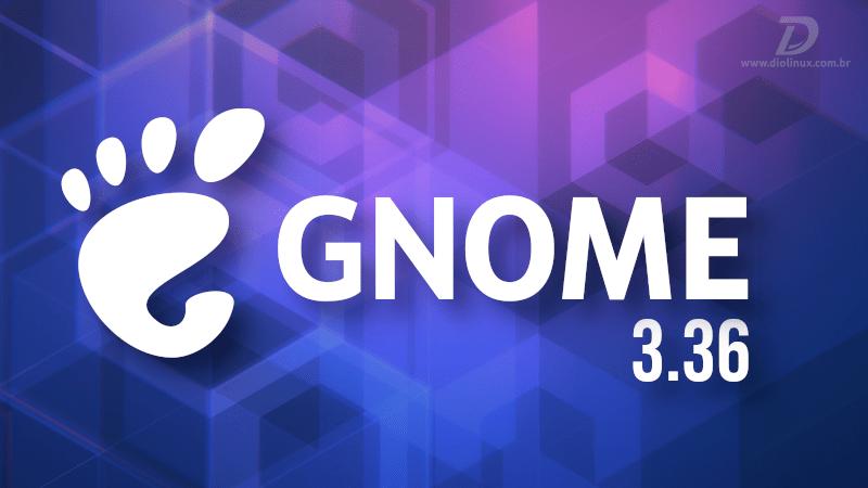 """GNOME 3.36 """"Gresik"""" entra em fase de desenvolvimento"""