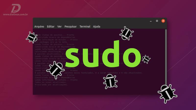 Vulnerabilidade afeta o Sudo no Ubuntu e derivados, atualize agora!
