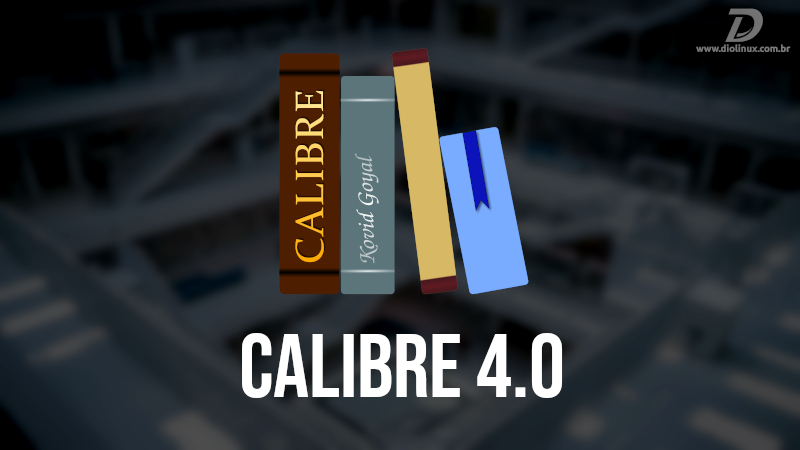 Gerenciador de ebooks Calibre ganha nova versão