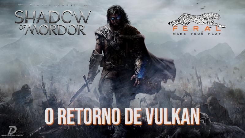 Middle Earth: Shadow of Mordor recebe nova versão do seu porte para Linux