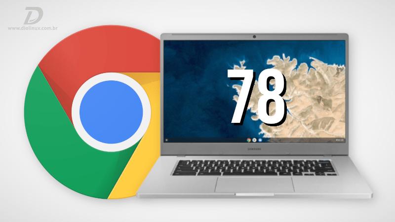 Chrome OS 78 chega com novidades e aprimoramento com apps Linux