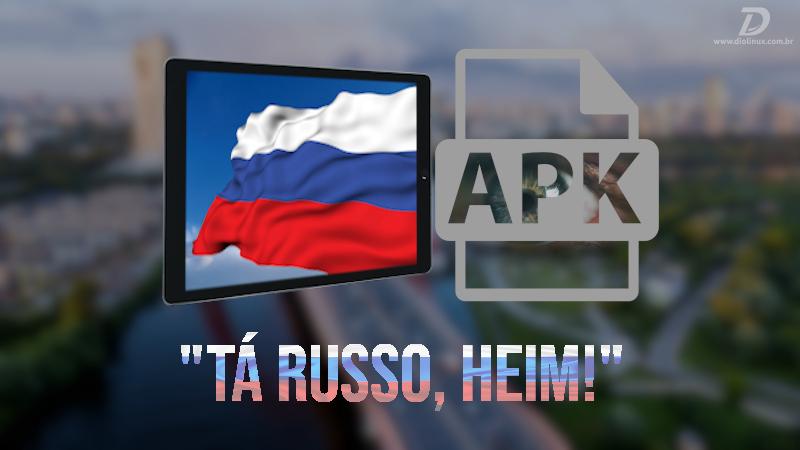 Dispositivos eletrônicos vendidos na Rússia poderão obrigatoriamente possuir aplicativos Russos pré instalados