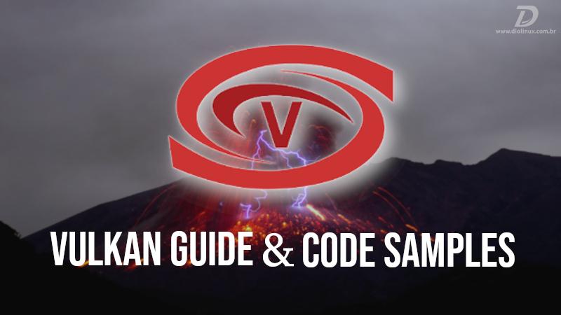 Os passos que estão levando a API gráfica Vulkan ao sucesso