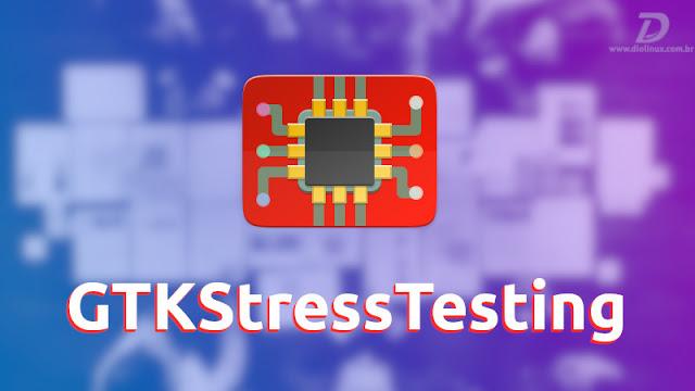 GTK Stress Testing