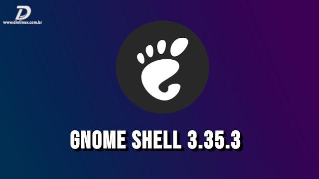 Gnome Shell 3.35.3
