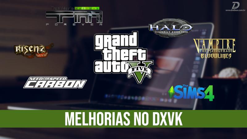 DXVK 1.5.1 chega com melhorias em GTA 5, e vários outros jogos