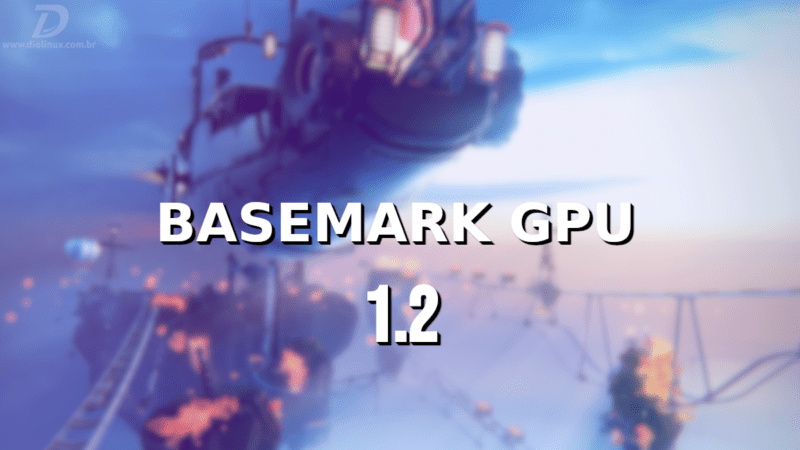 Basemark GPU 1.2