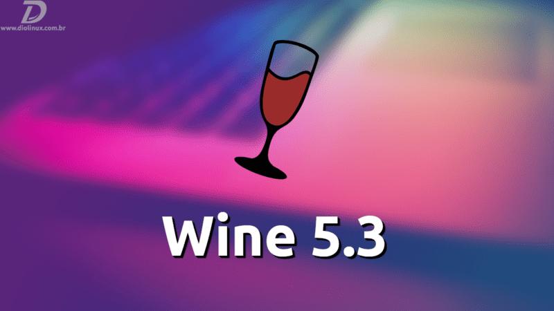 Wine 5.3 novidades
