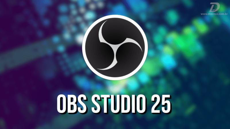 OBS Studio 25 lançado