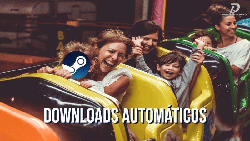 downloads-automaticos-steam