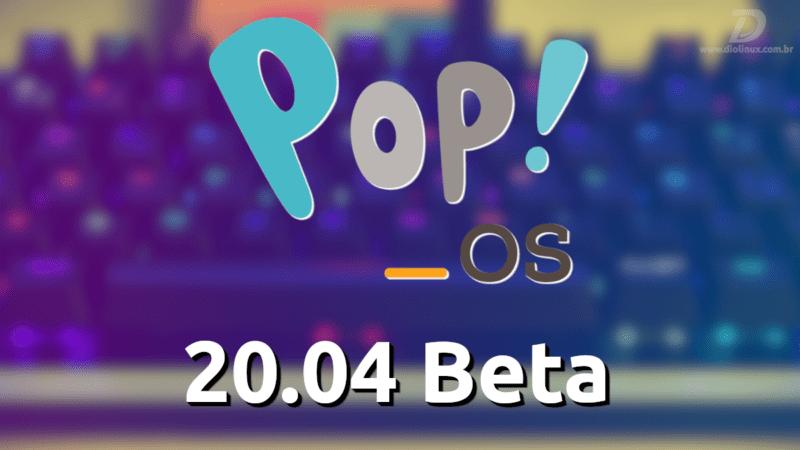 Pop!_OS 20.04 Beta