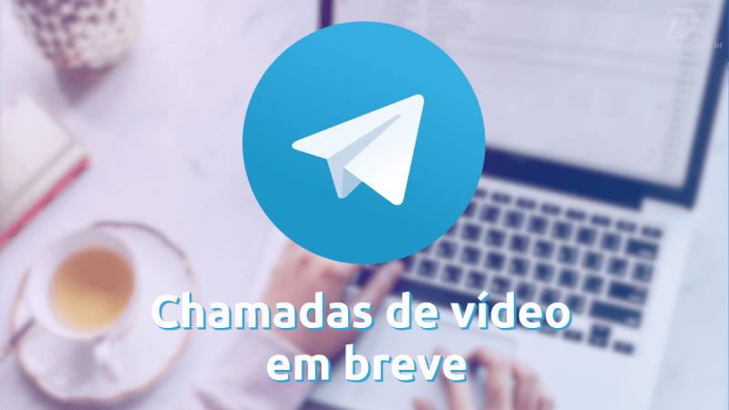 Telegram vai lançar chamada de vídeo